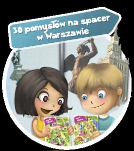 """""""Spaceruj z dzieckiem"""" - przewodnik po Warszawie"""